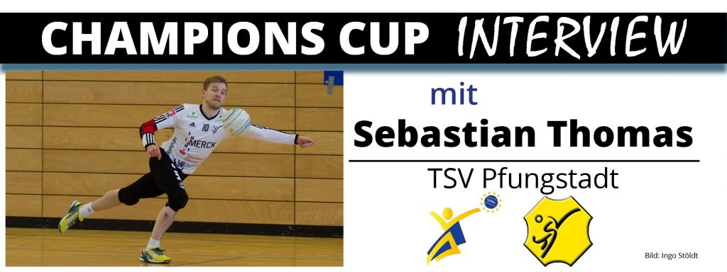 Champions Cup Interview 1: Sebastian Thomas (TSV Pfungstadt)