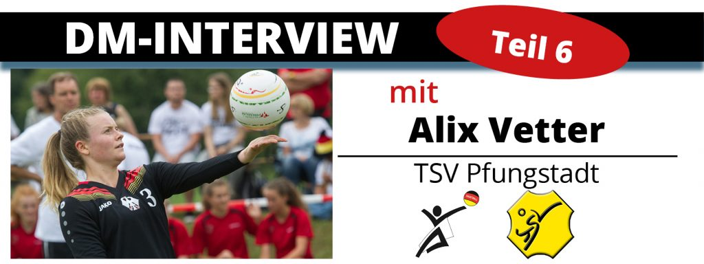 DM-Interview 6: Alix Vetter (TSV Pfungstadt)