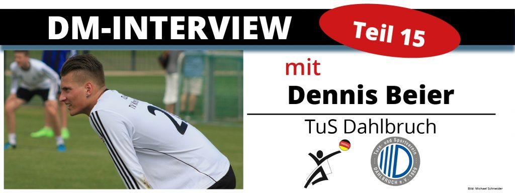 DM-Interview 15: Dennis Beier (TuS Dahlbruch)