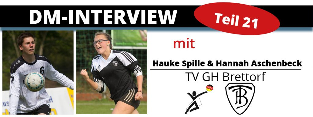 DM-Interview 21: Hauke Spille & Hannah Aschenbeck (TV Brettorf)