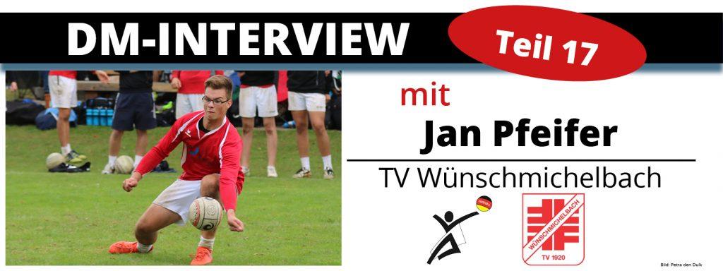 DM-Interview 17: Jan Pfeifer (TV Wünschmichelbach)