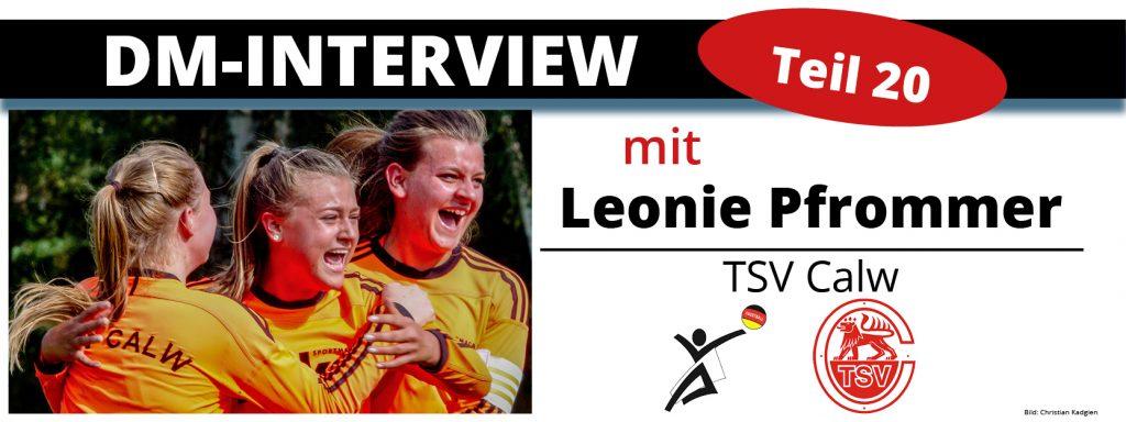 DM-Interview 20: Leonie Pfrommer (TSV Calw)