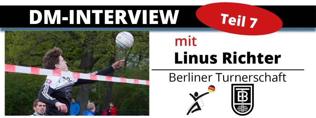DM-Interview 7: Linus Richter (Berliner TS)