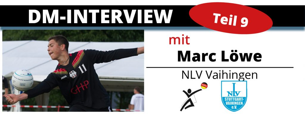 DM-Interview 9: Marc Löwe (NLV Vaihingen)