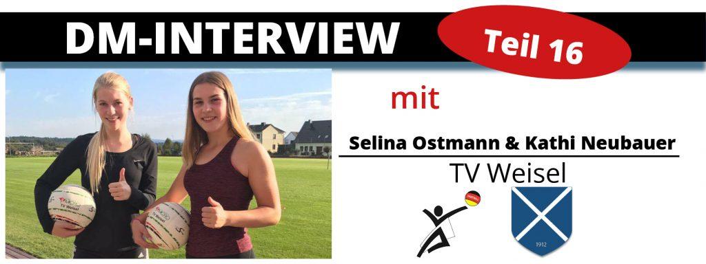 DM-Interview 16: Selina Ostmann & Kathi Neubauer (TV Weisel)